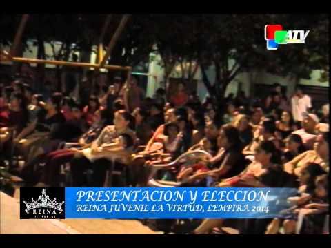 ELECCION Y PRESENTACION REINA DE LA FERIA PATRONAL DE LA VIRTUD , LEMPIRA 2014