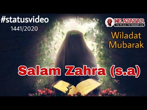 Wiladat e Fatema Zahra (s.a) Status | Salam Zahra sa. | Whatsapp status video | Manqabat 2020