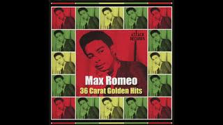 Max Romeo - 36 Carat Golden Hits (Full Album)