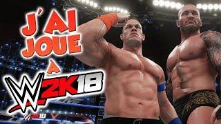 J'AI JOUÉ A WWE 2K18 - MES IMPRESSIONS ET NOUVEAUTÉS