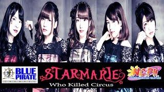 StarMarie (who killed circus)