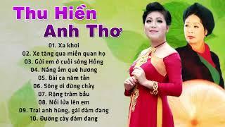 Anh Thơ, Thu Hiền | Nhạc Đỏ Trữ Tình Cách Mạng Chọn Lọc Hay Nhất 2017