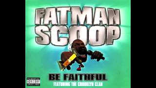 Fatman Scoop - Be Faithful (HQ) (Dirty Version)