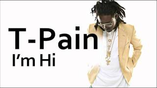 Watch T-pain I