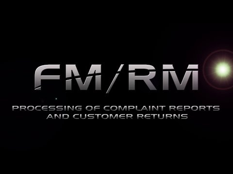 A+P FM RM Tutorial - Processing of complaint reports and customer returns