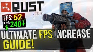 🔧RUST: Dramatically increase performance / FPS with any setup! 2019 UPDATE
