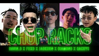 GAVIN.D - ชอบ RACKS Ft. FIIXD, JAOKHUN, DIAMOND, RachYO