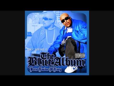 Mr. Capone-E - B.orn L.eader U E.nvy (NEW 2010)