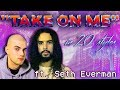 Take On Me In 20 Styles Ft. Seth Everman