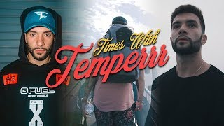 Times With Temperrr - Episode 16
