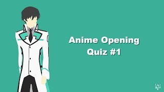 Guess The Anime Opening Quiz - #1