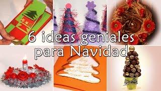 6 IDEAS GENIALES PARA NAVIDAD- 6 DIY FOR CHRISTMAS