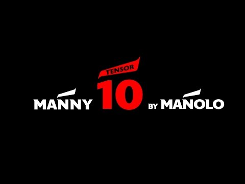 Manny TENSOR 10 By Manolo
