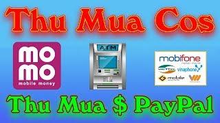 Thu Mua Cos Và $ PayPal Giao Dịch Uy Tín Nhanh Gọn Lẹ - LVT | Kiếm Tiền Online