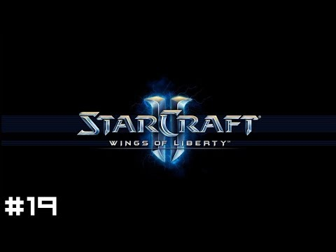 StarCraft 2: Wings of Liberty #19 - Shields Up