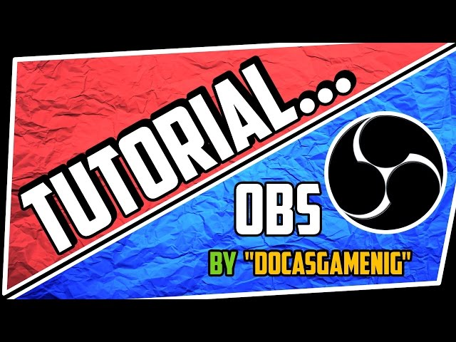 OBS - Jak nahrávat / streamovat  -  ►DocasGaming◄