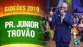 Gideões 2019 - Pr. Junior Trovão
