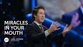 Joel Osteen - Miracles In Your Mouth