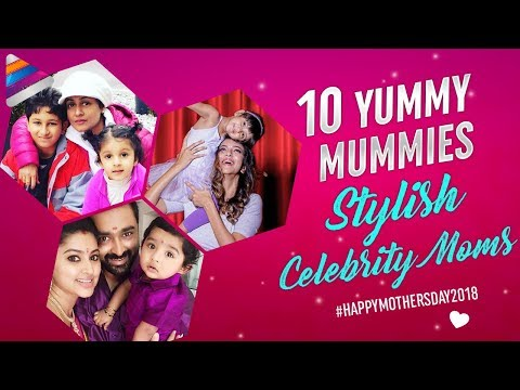 10 Yummy Mummies - Stylish Celebrity Moms | Mothers Day 2018 Special Video | Telugu FilmNagar