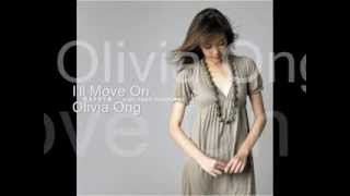 Watch Olivia Ong Ill Move On video