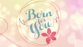 Born For You Trade Trailer: Coming in 2016 on ABS-CBN!