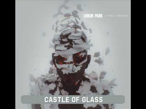 Linkin Park - Castle Of Glass video