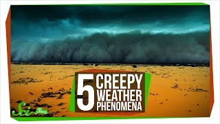 5 Creepy Weather Phenomena That Shouldn