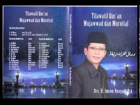 Tilawatil Qur'an (mujawwad Dan Murottal) Drs. H. Imron Rosyadi Z.a. video