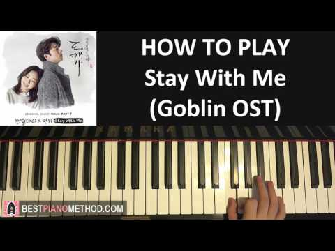 HOW TO PLAY - Goblin 도깨비 OST - Stay With Me - CHANYEOL (찬열)  PUNCH (펀치) (Piano Tutorial Lesson)