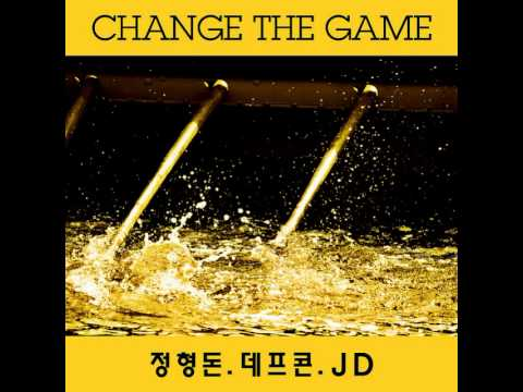 Defconn (데프콘) - Change The Game (feat. Jung Hyung Don, JD)