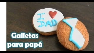 Regalo: Galletas decoradas para papá/ royal iceng