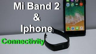 Mi Band 2 & Iphone Connectivity