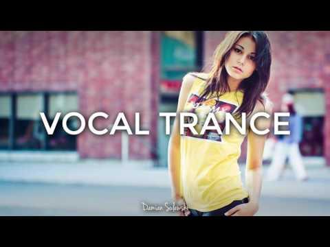 ♫ Amazing Emotional Vocal Trance Mix 2017 ♫ | 78
