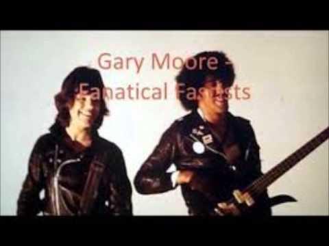 Gary Moore - Fanatical Fascists