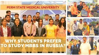 Why Students Prefer to Study MBBS in Russia? | Perm State Medical University
