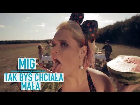 Mig - Tak byś chciała mała (Official video)