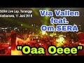 OA OEE SERA Feat. VIA VALLEN LIVE AMBARAWA 11 JUNI 2018