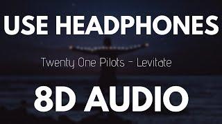Download Lagu Twenty One Pilots - Levitate (8D AUDIO) Gratis STAFABAND