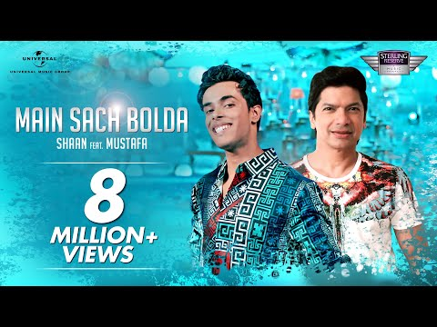 Shaan Ft. Mustafa – Main Sach Bolda | Official Music Video