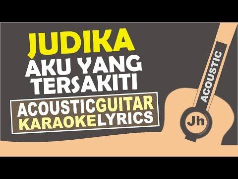 Judika - Aku Yang tersakiti (Karaoke Acoustic)
