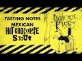 TASTING NOTES: Mexican Hot Chocolate Stout - Flying Dog Brewery