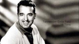 Watch Tennessee Ernie Ford 16 Tons video