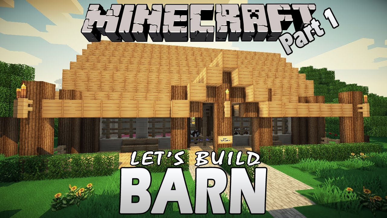 Minecraft Let S Build Barn Part 1 Youtube