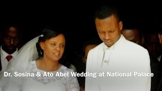 PM Hailemariam Daughter Dr. Sosina and Ato Abel Wedding at the National Palace