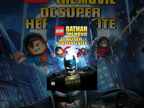 Lego Batman The Movie: DCSuperheroes Unite