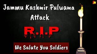 Salute to indian army || Shradhanjali pulwama attack, kashmir || whatsapp status| RIP soldiers