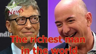 Top 15 richest people in the world 2018- Lifestyle Celebrity 2018