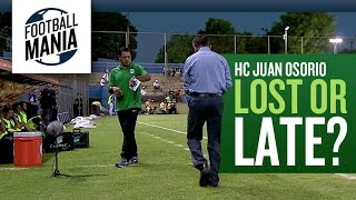 Juan Osorio (Atlético Nacional/COL) - Lost or late for the match?