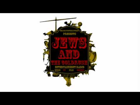 Arnolds Accent brail Porn no Tea Party In Mexico -  Jews And The Goldrush Entertainment Radio video