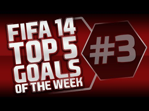 FIFA 14 | Top 5 Goals of the Week #3